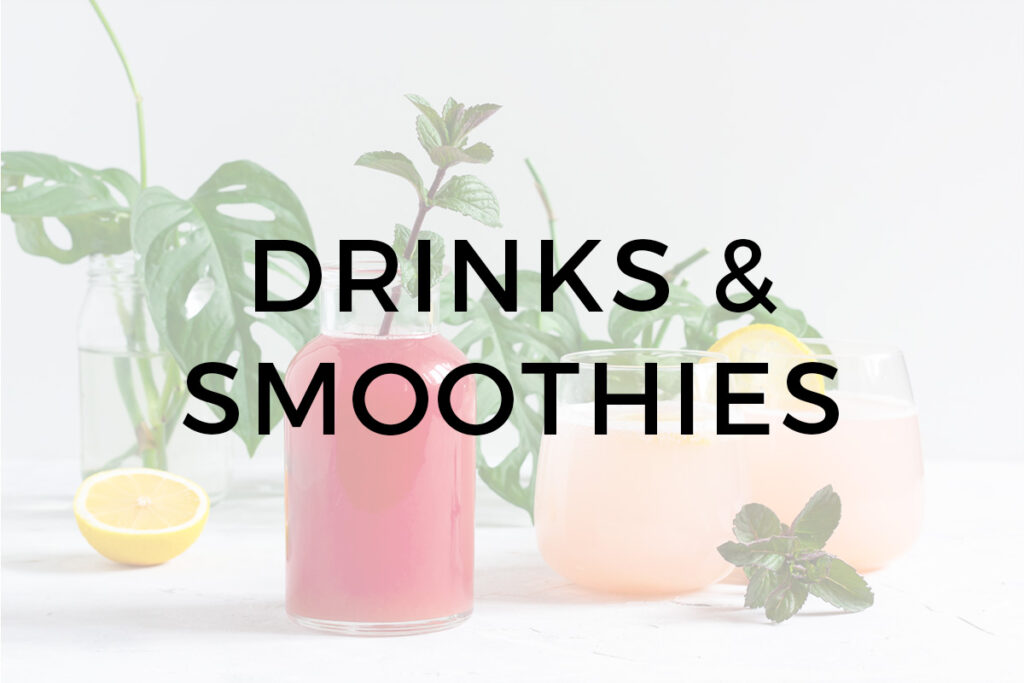 Drinks and Smoothies