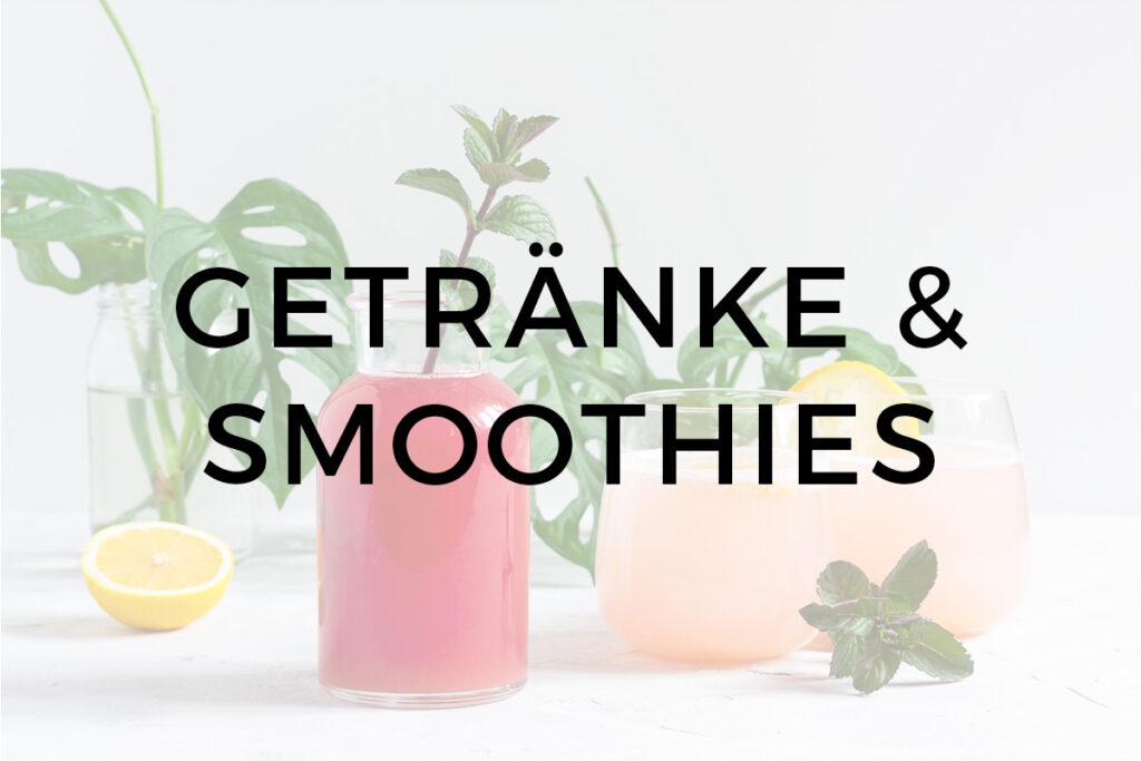 Getränke und Smoothies