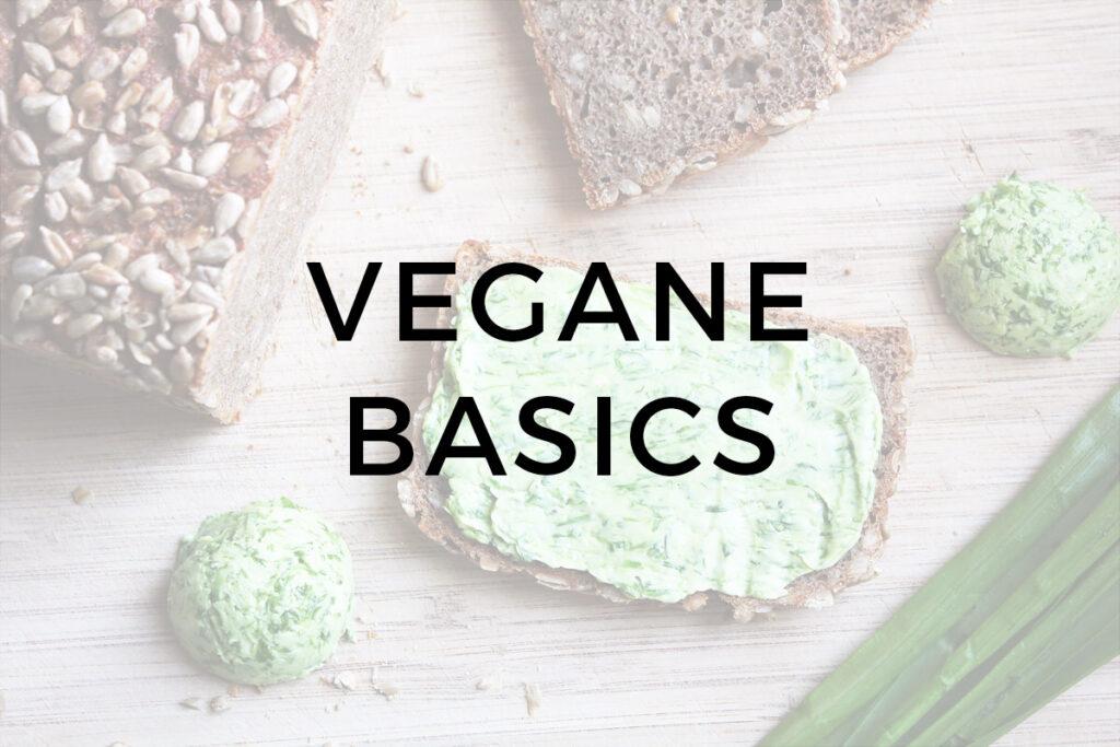 Vegane Basics